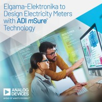 Elgama-Elektronika to Design Electricity Meters with Analog Devices' mSure® Technology for Remote Accuracy Monitoring and Enhanced Tamper Detection
